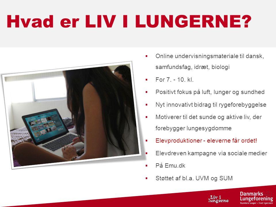 Hvad er LIV I LUNGERNE Online undervisningsmateriale til dansk, samfundsfag, idræt, biologi. For 7. - 10. kl.