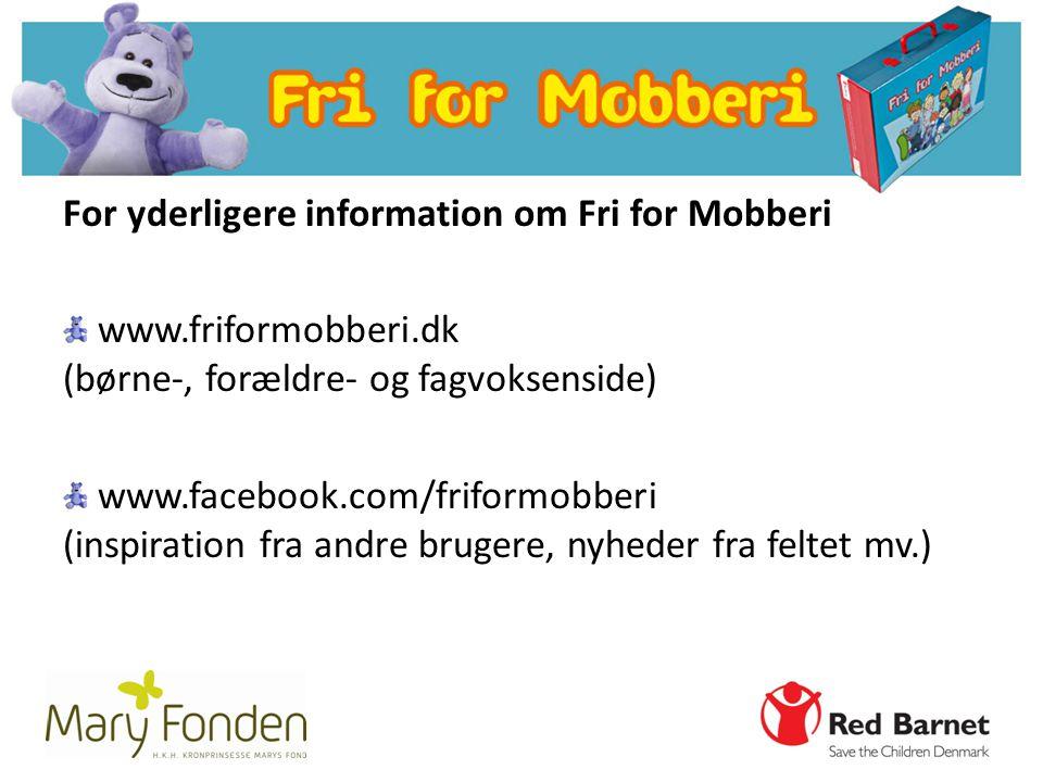 For yderligere information om Fri for Mobberi