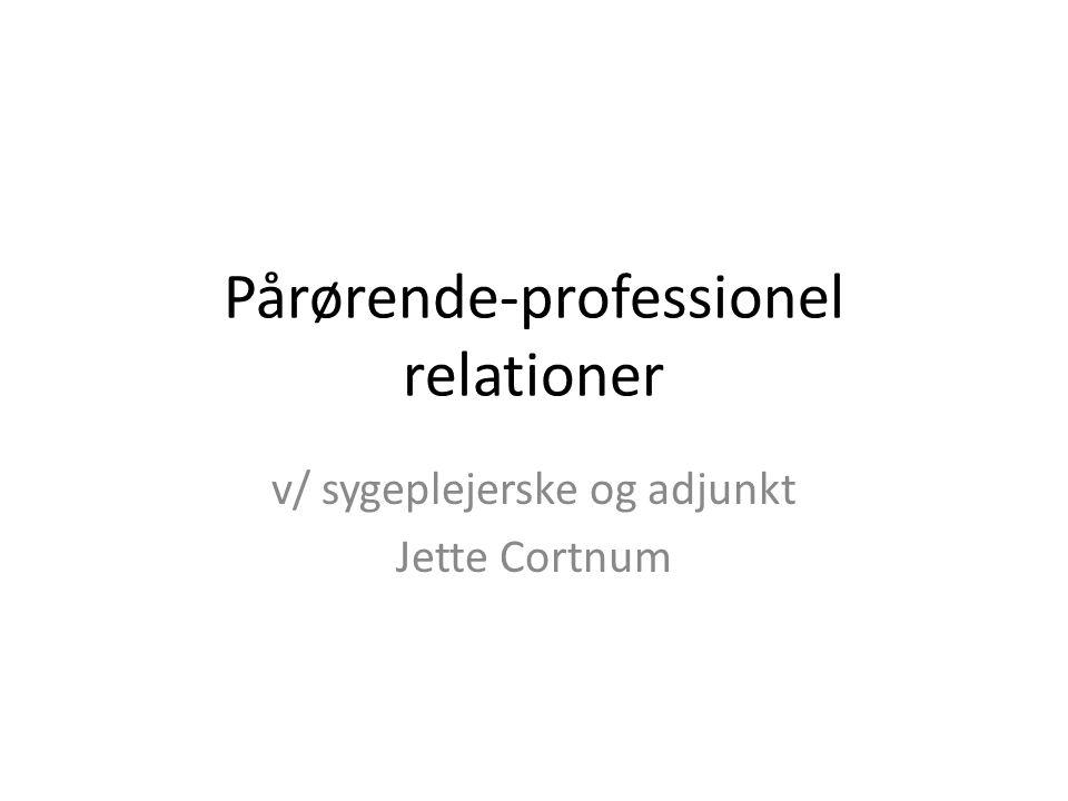 Pårørende-professionel relationer