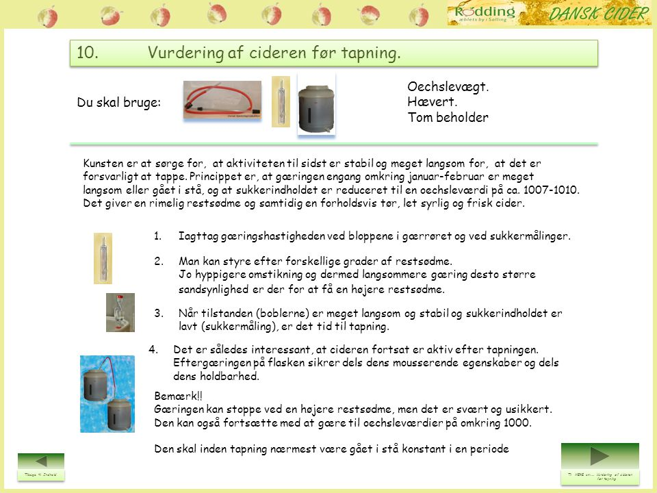 10. Vurdering af cideren før tapning.