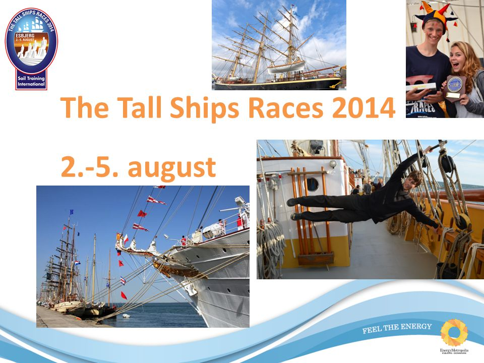 The Tall Ships Races 2014 2.-5. august