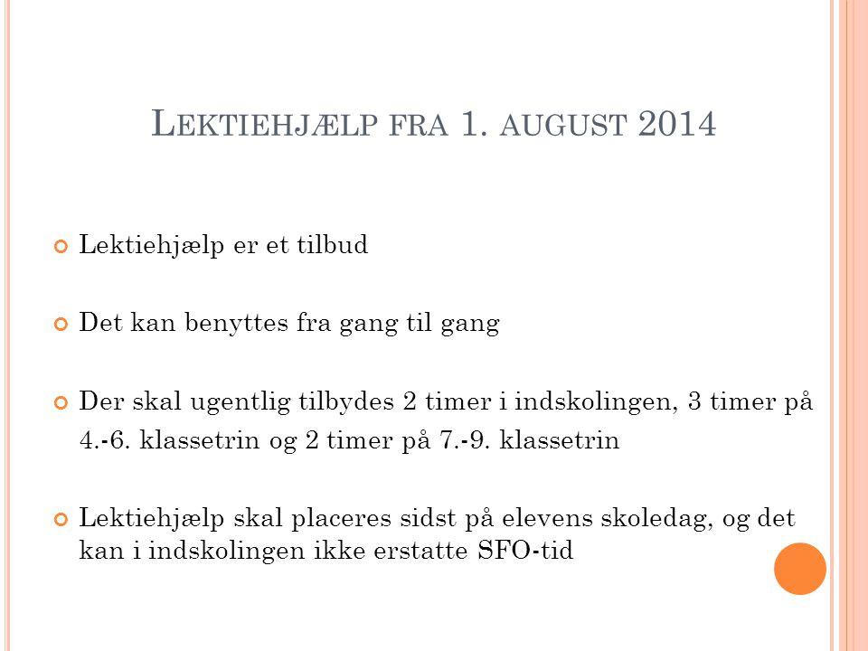 Lektiehjælp fra 1. august 2014