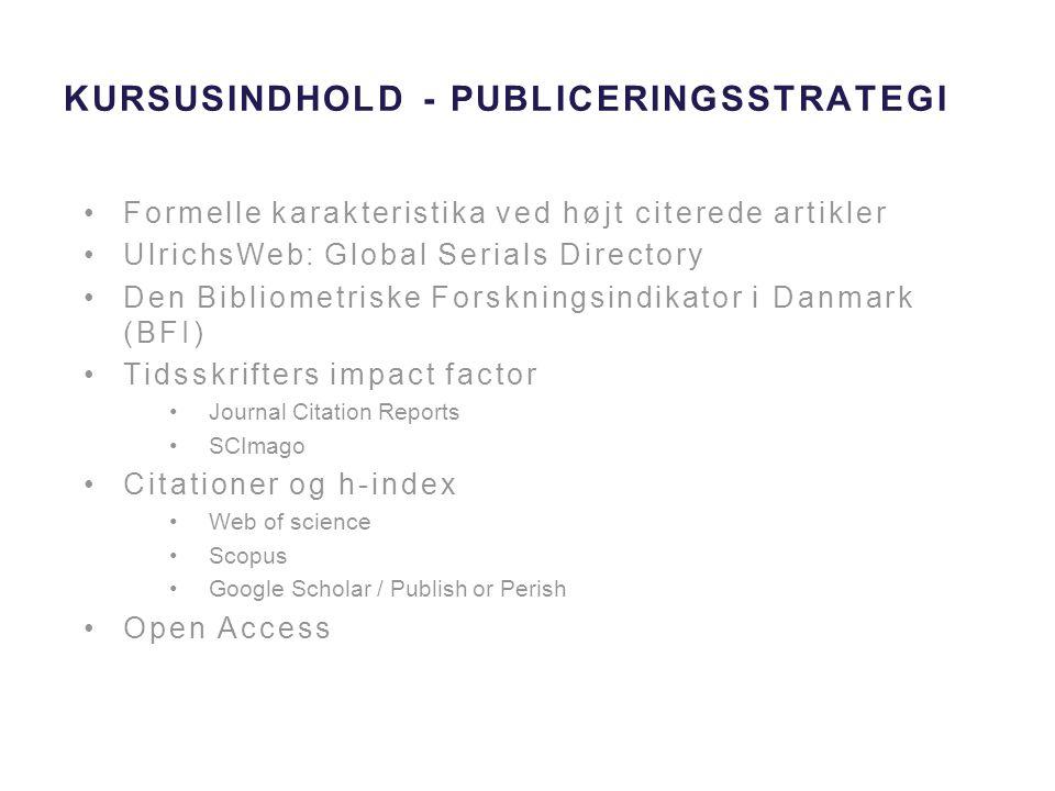 Kursusindhold - Publiceringsstrategi