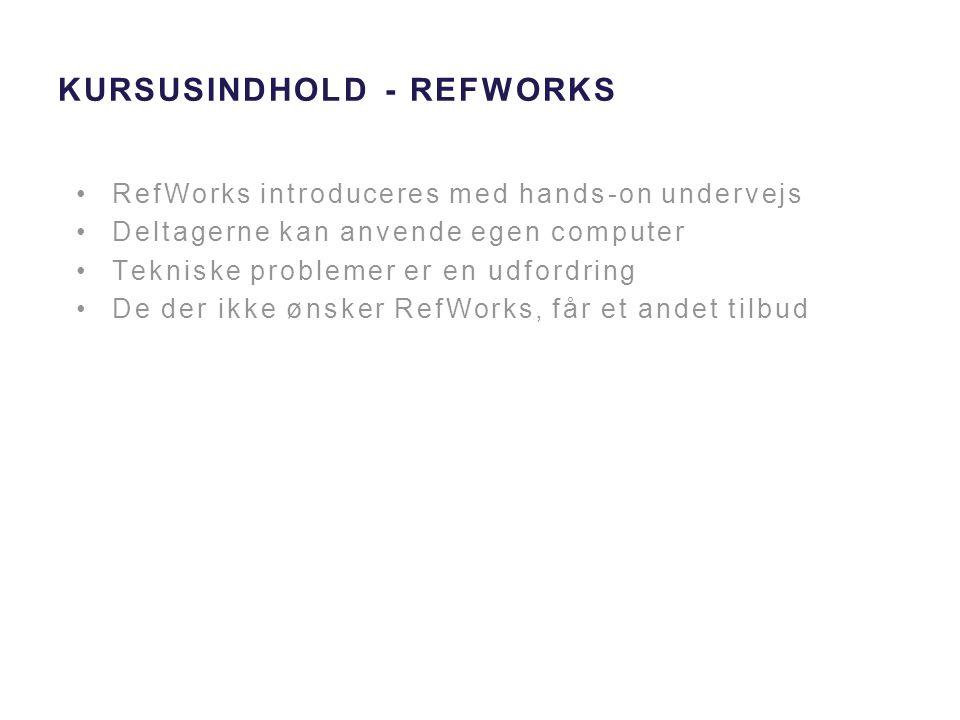 Kursusindhold - RefWorks