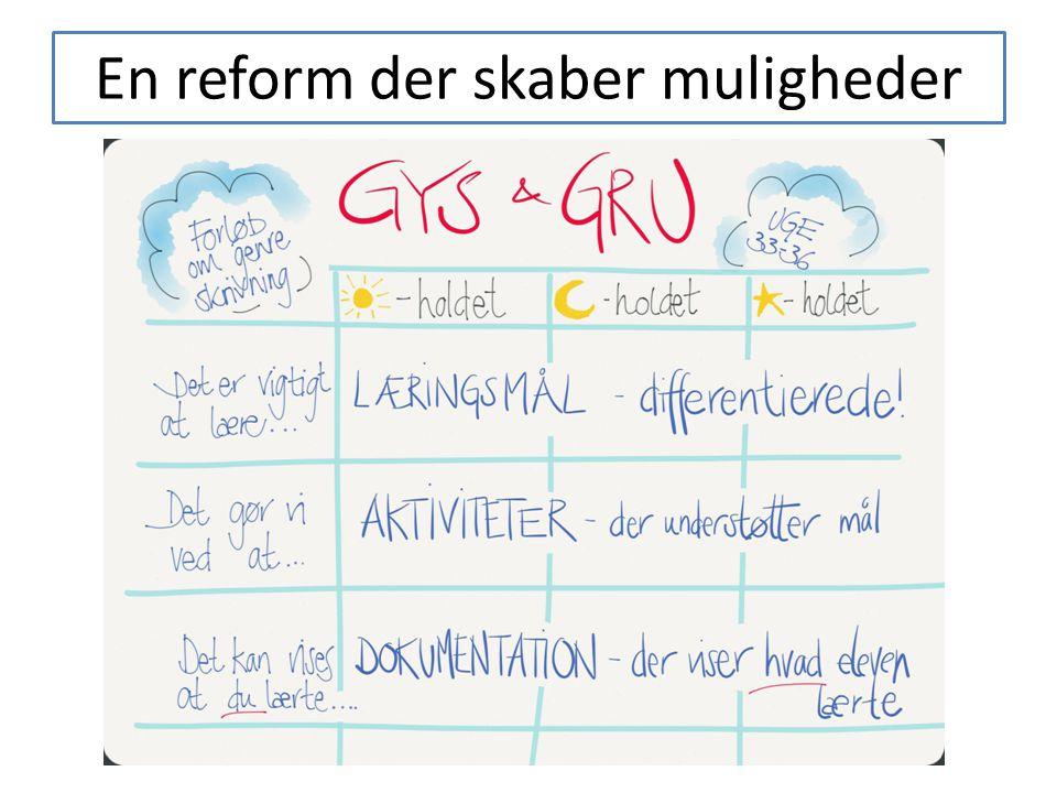 En reform der skaber muligheder