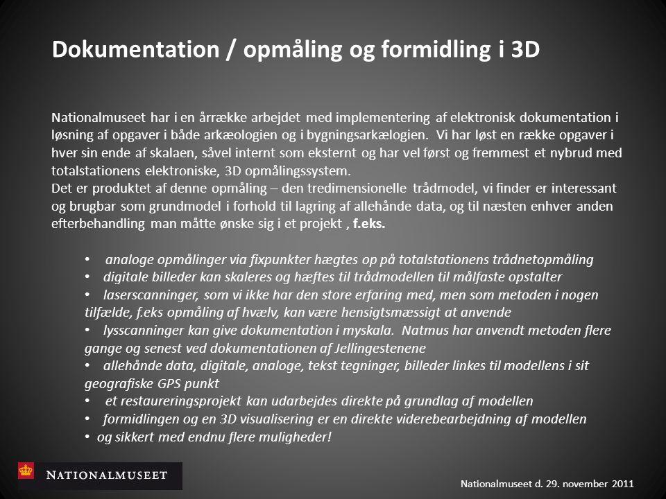 Dokumentation / opmåling og formidling i 3D