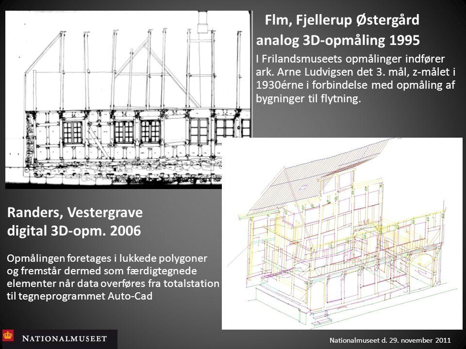 Flm, Fjellerup Østergård analog 3D-opmåling 1995