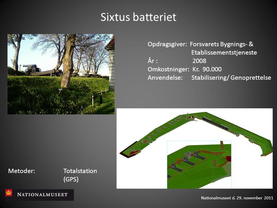 Sixtus batteriet Opdragsgiver: Forsvarets Bygnings- & Etablissementstjeneste År : 2008.