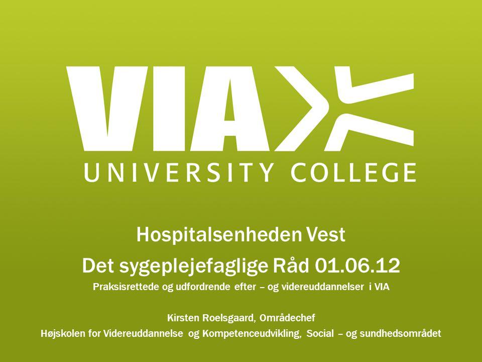 Hospitalsenheden Vest Det sygeplejefaglige Råd 01.06.12