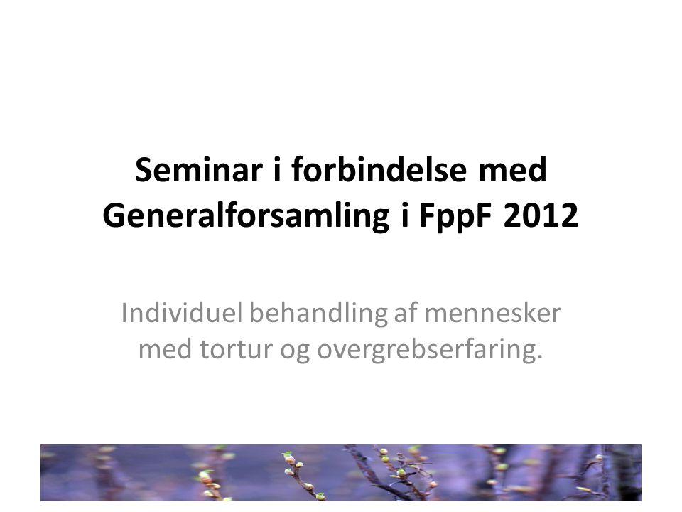 Seminar i forbindelse med Generalforsamling i FppF 2012