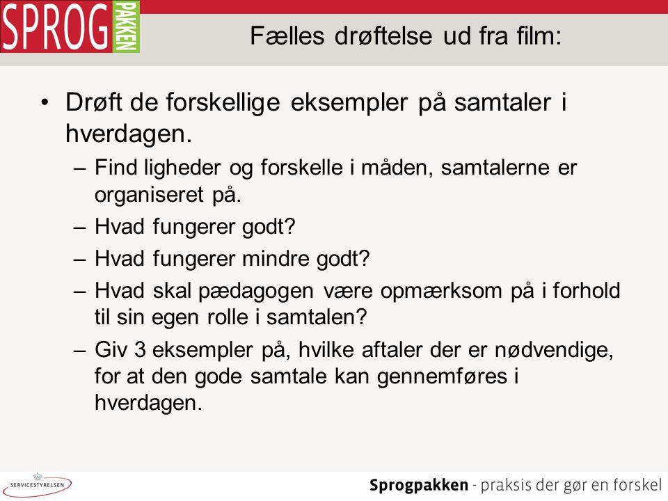 Fælles drøftelse ud fra film: