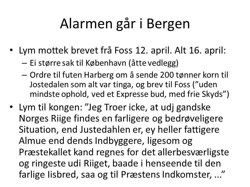 Alarmen går i Bergen Lym mottek brevet frå Foss 12. april. Alt 16. april: Ei større sak til København (åtte vedlegg)