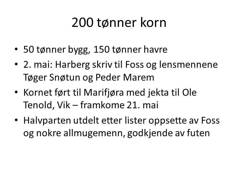200 tønner korn 50 tønner bygg, 150 tønner havre