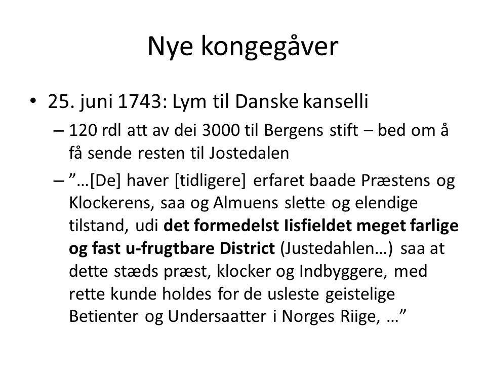 Nye kongegåver 25. juni 1743: Lym til Danske kanselli