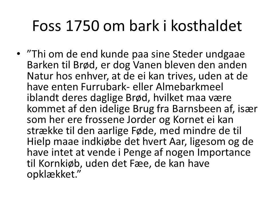Foss 1750 om bark i kosthaldet