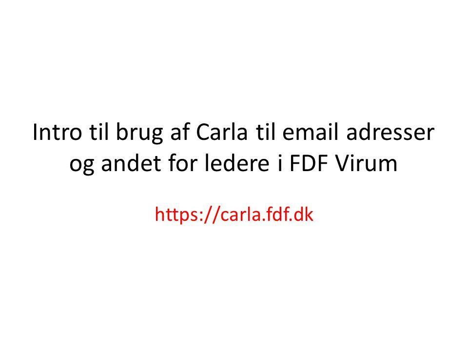 Intro til brug af Carla til email adresser og andet for ledere i FDF Virum