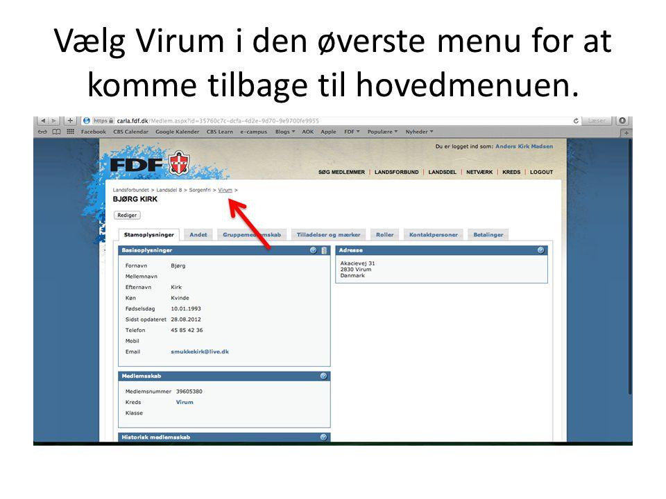 Vælg Virum i den øverste menu for at komme tilbage til hovedmenuen.