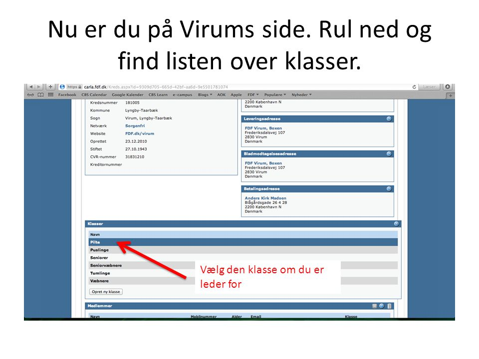 Nu er du på Virums side. Rul ned og find listen over klasser.