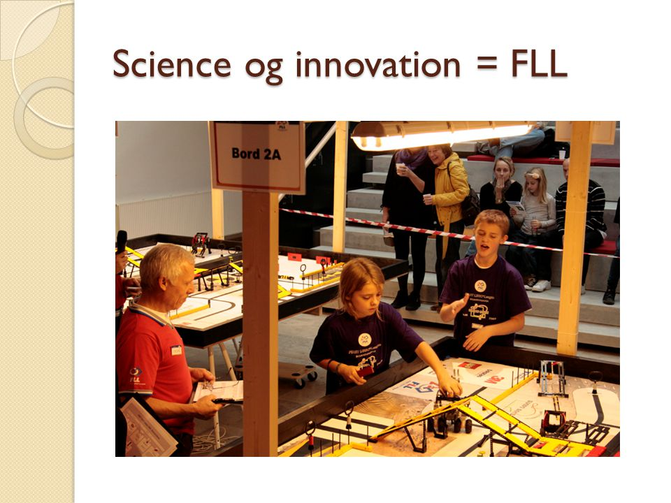 Science og innovation = FLL