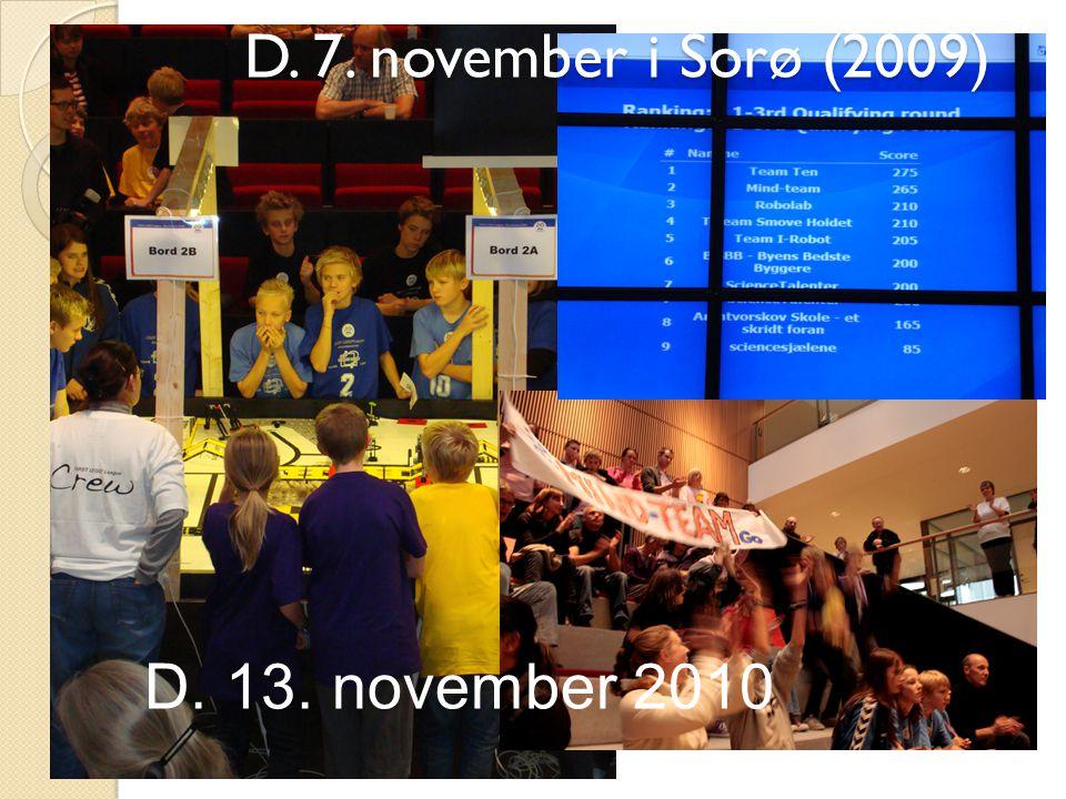 D. 7. november i Sorø (2009) D. 13. november 2010