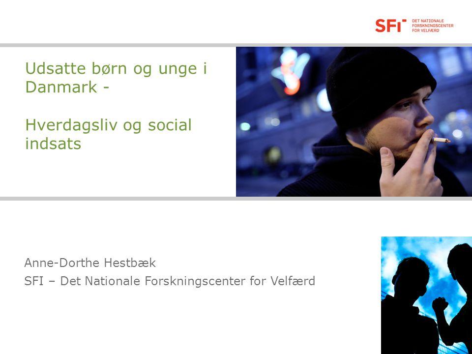 Udsatte børn og unge i Danmark - Hverdagsliv og social indsats