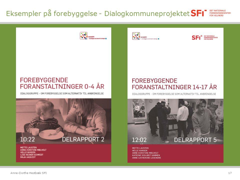Andre undersøgelser Eksempler på forebyggelse - Dialogkommuneprojektet