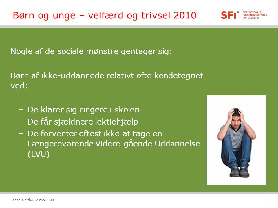 Børn og unge – velfærd og trivsel 2010