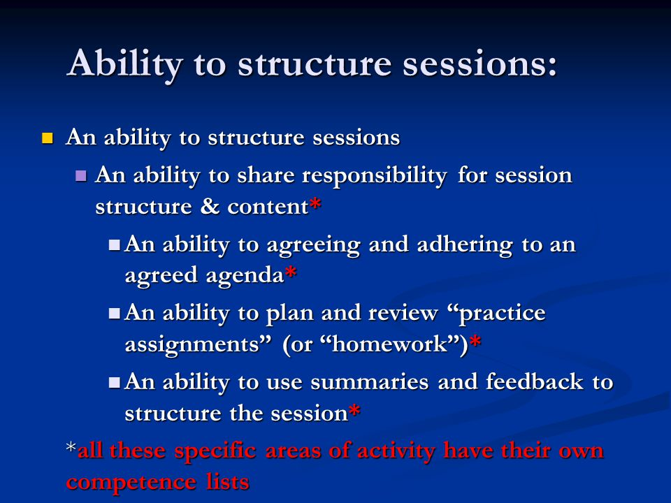 Ability to structure sessions: