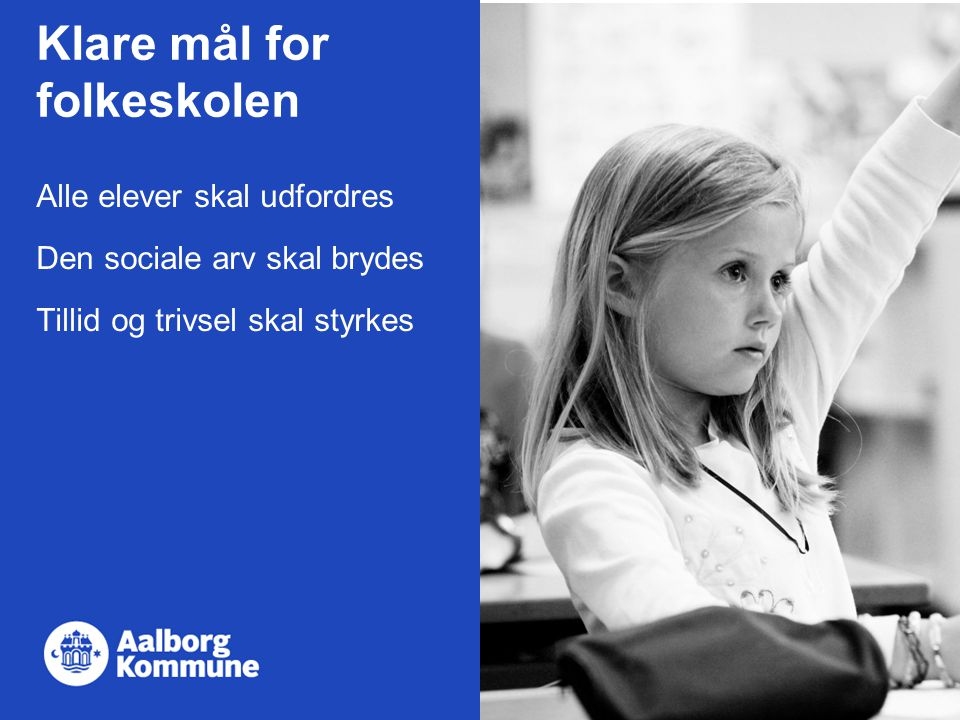 Klare mål for folkeskolen