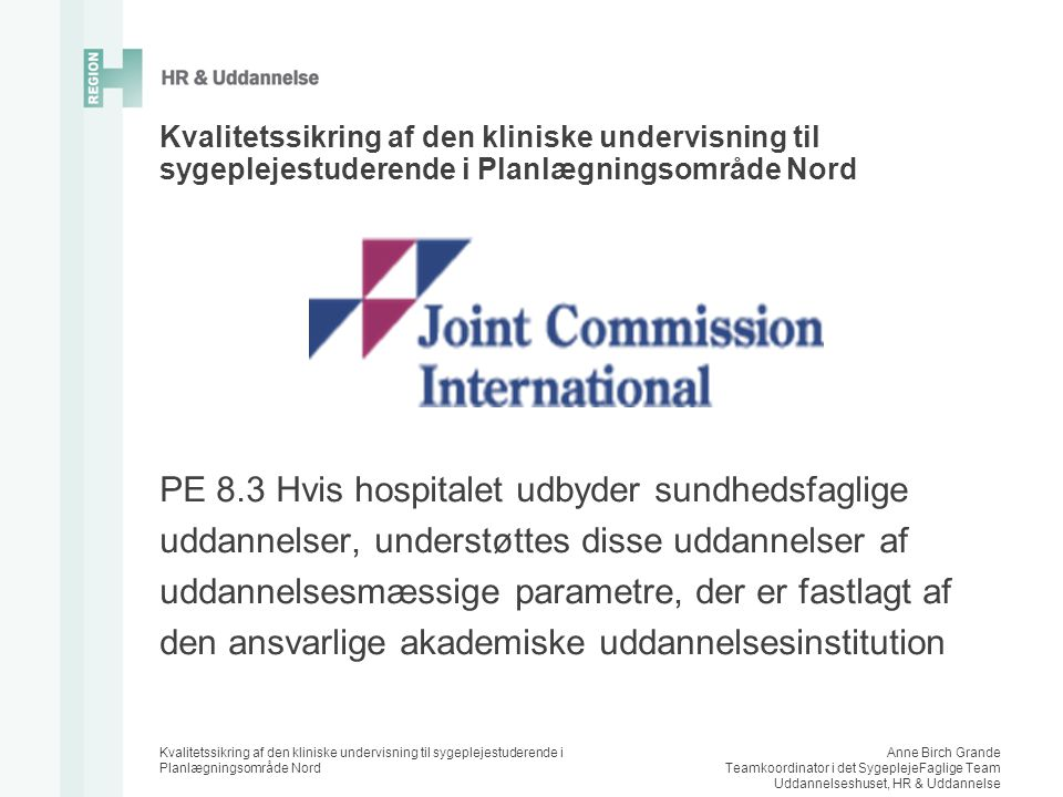 PE 8.3 Hvis hospitalet udbyder sundhedsfaglige