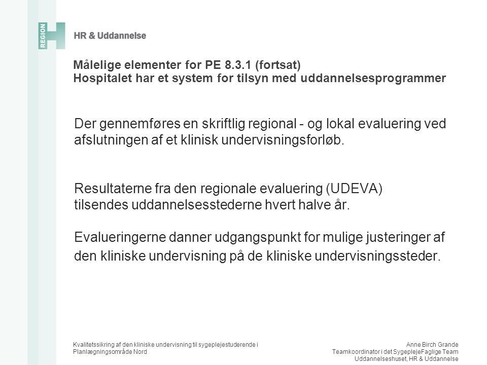 Resultaterne fra den regionale evaluering (UDEVA)