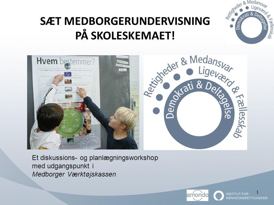 SÆT MEDBORGERUNDERVISNING PÅ SKOLESKEMAET!