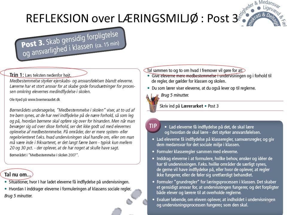 REFLEKSION over LÆRINGSMILJØ : Post 3