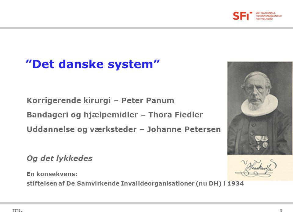 Det danske system Korrigerende kirurgi – Peter Panum