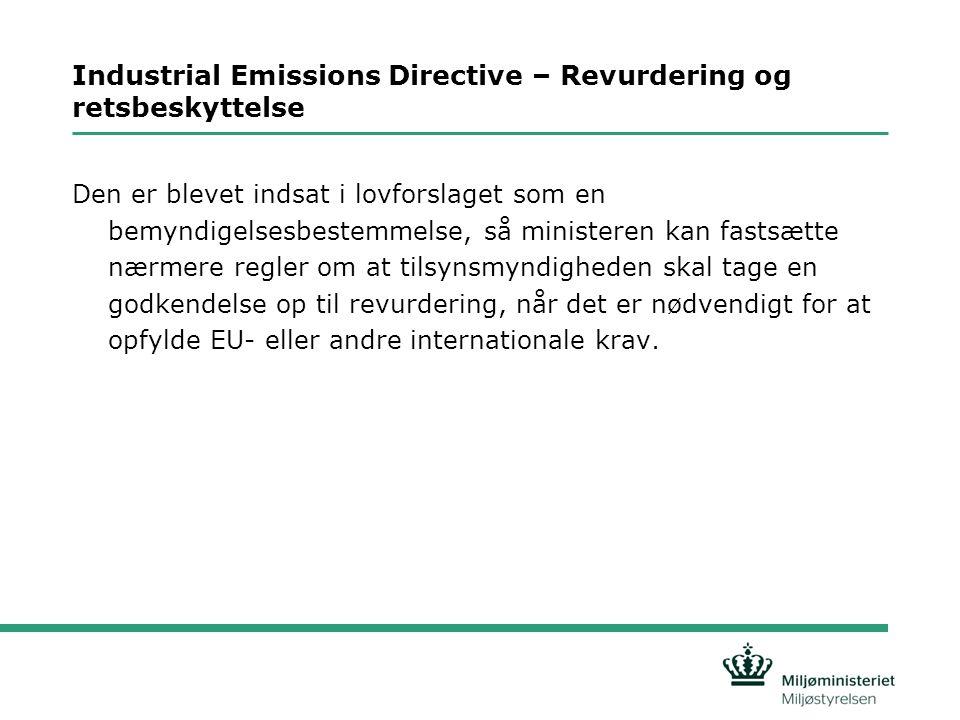 Industrial Emissions Directive – Revurdering og retsbeskyttelse