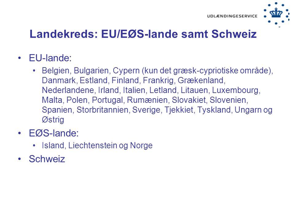 Landekreds: EU/EØS-lande samt Schweiz
