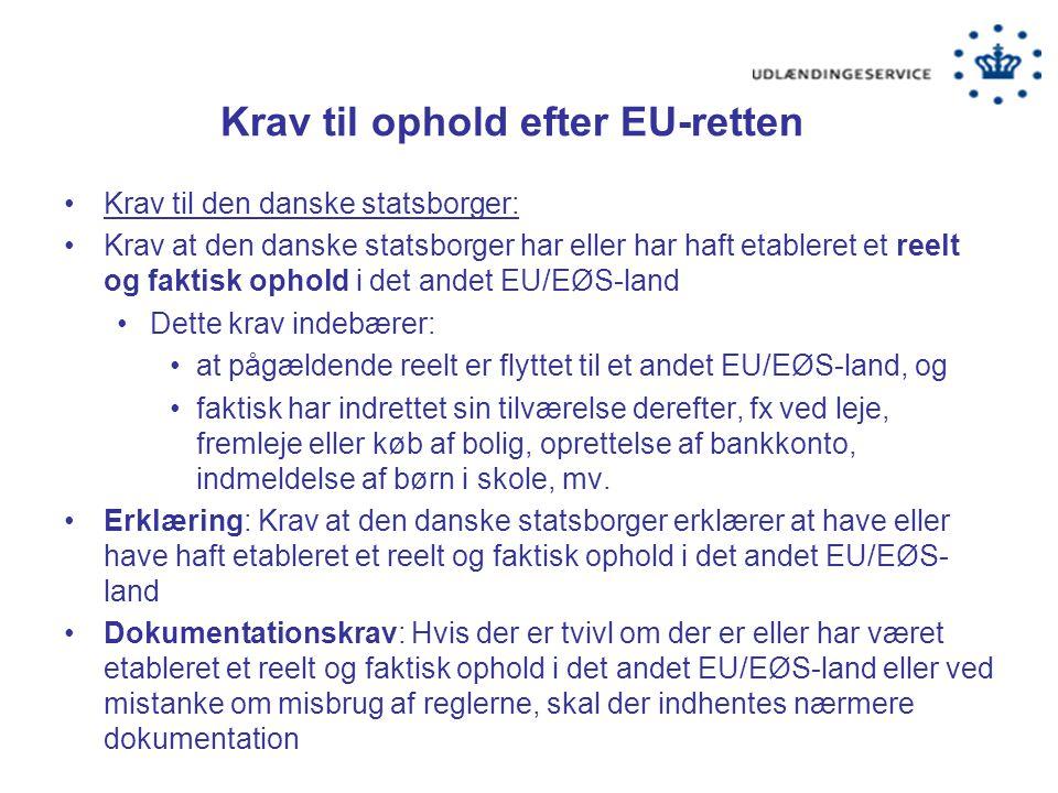 Krav til ophold efter EU-retten