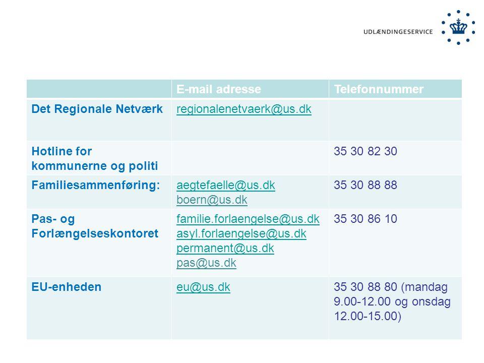 E-mail adresse Telefonnummer. Det Regionale Netværk. regionalenetvaerk@us.dk. Hotline for kommunerne og politi.