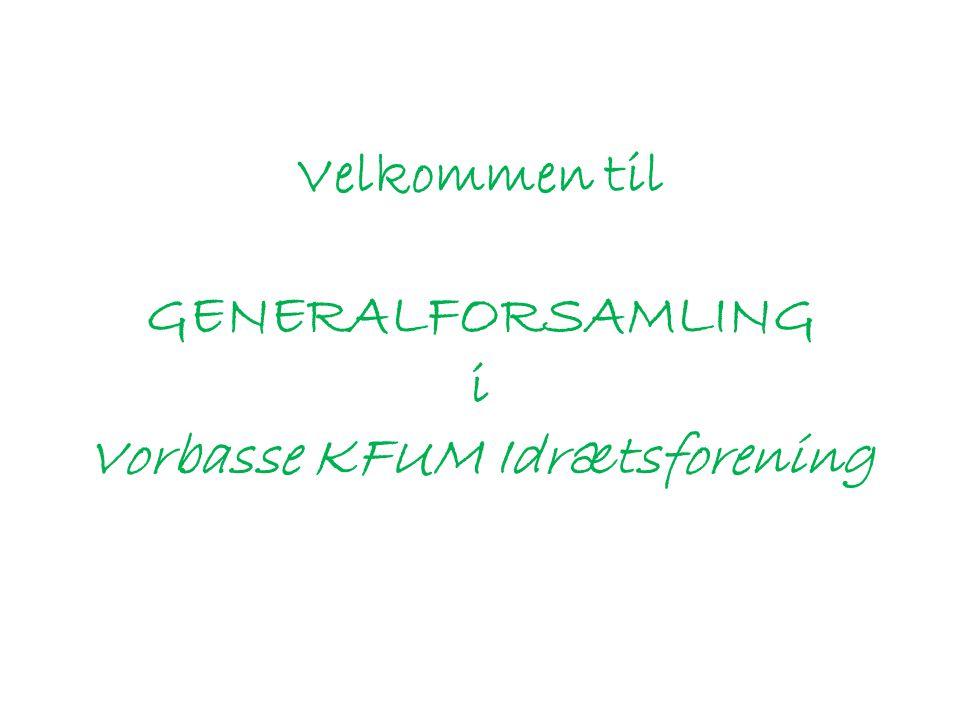 Velkommen til GENERALFORSAMLING i Vorbasse KFUM Idrætsforening