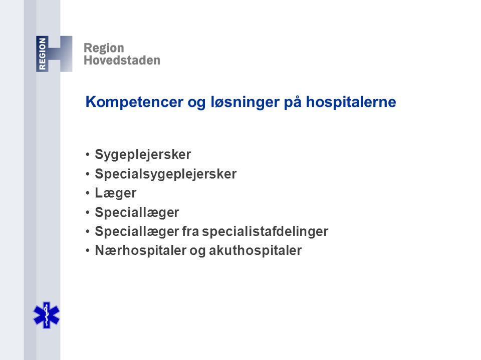 Kompetencer og løsninger på hospitalerne