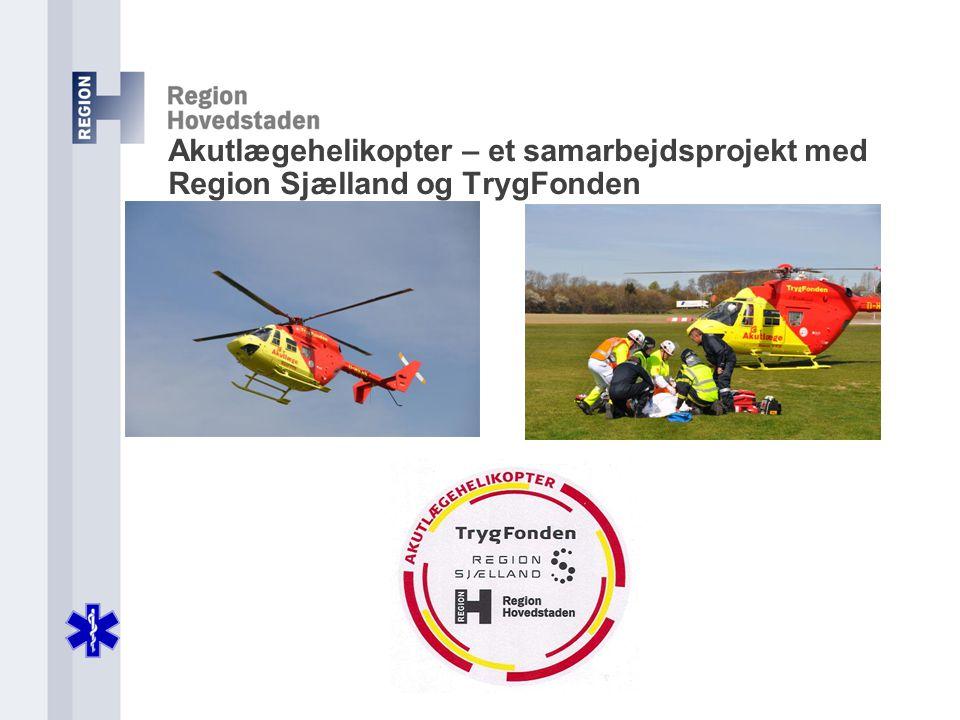 Akutlægehelikopter – et samarbejdsprojekt med Region Sjælland og TrygFonden