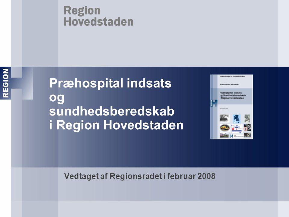 Præhospital indsats og sundhedsberedskab i Region Hovedstaden