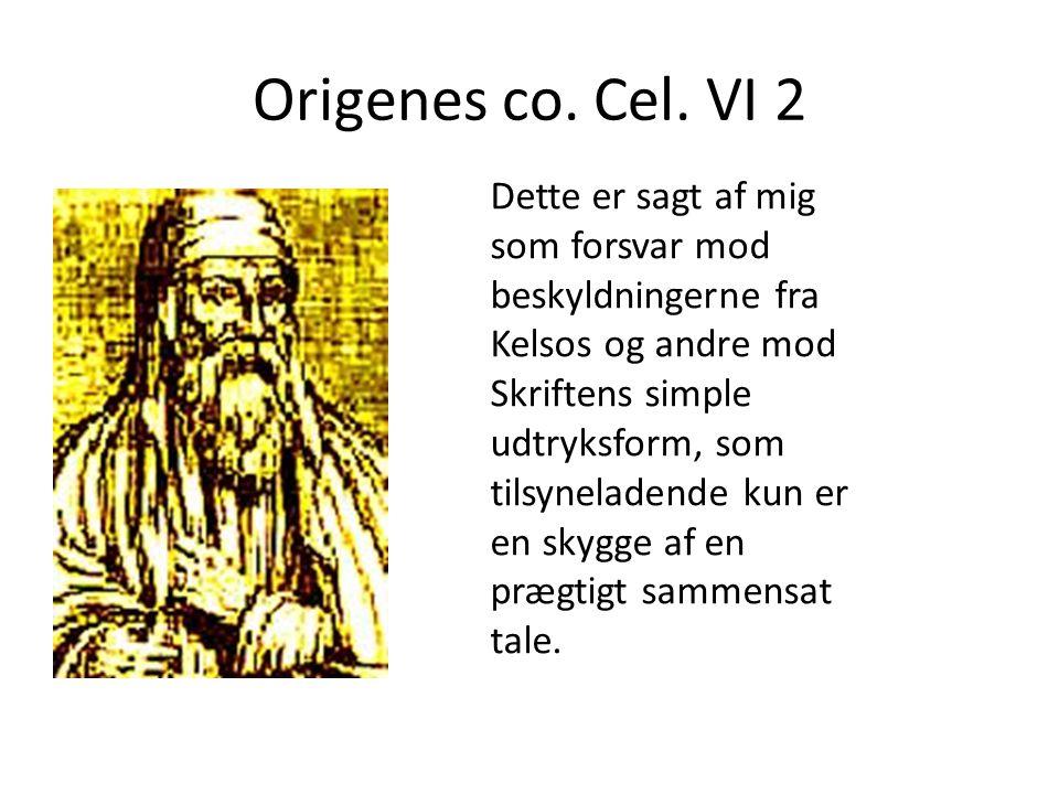 Origenes co. Cel. VI 2