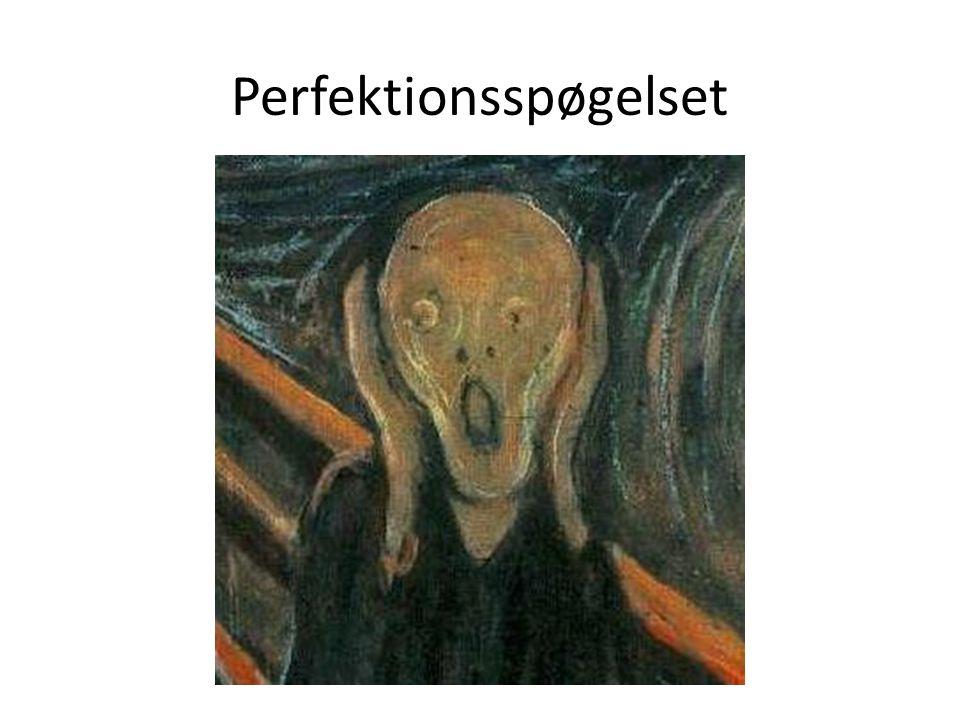 Perfektionsspøgelset