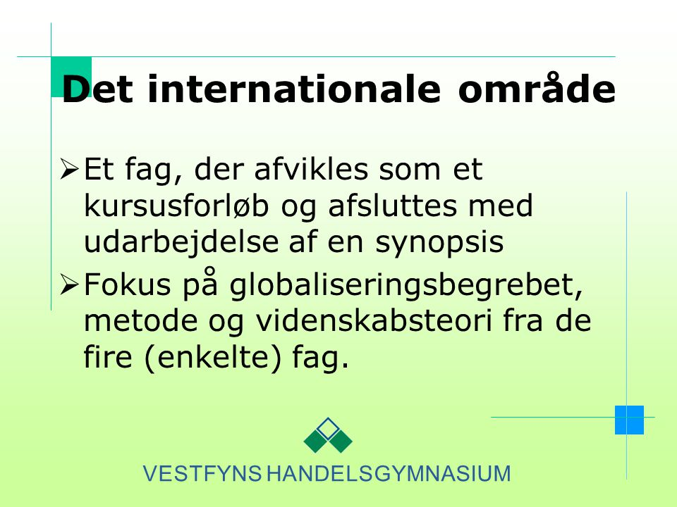 Det internationale område