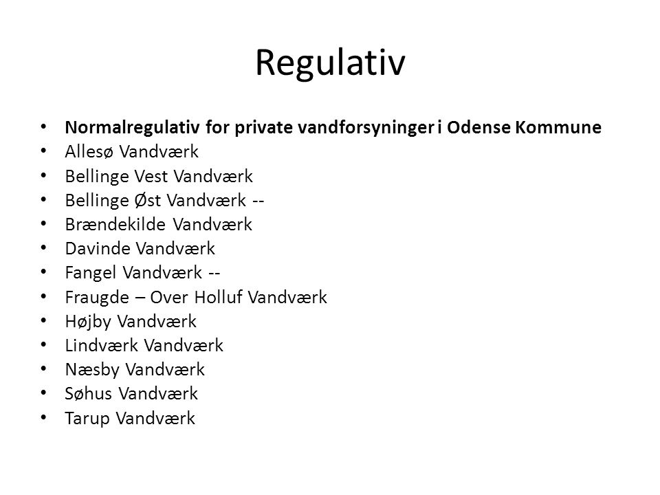 Regulativ Normalregulativ for private vandforsyninger i Odense Kommune