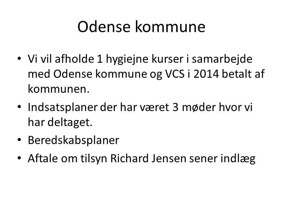 Odense kommune Vi vil afholde 1 hygiejne kurser i samarbejde med Odense kommune og VCS i 2014 betalt af kommunen.