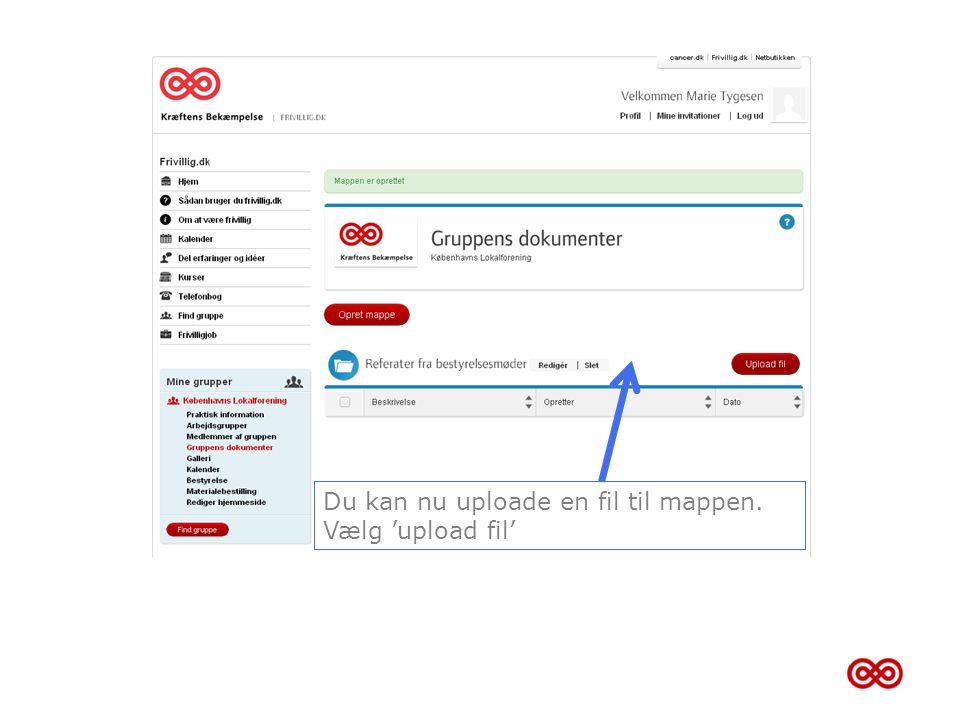 Du kan nu uploade en fil til mappen.