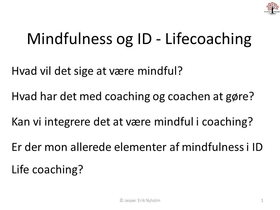 Mindfulness og ID - Lifecoaching