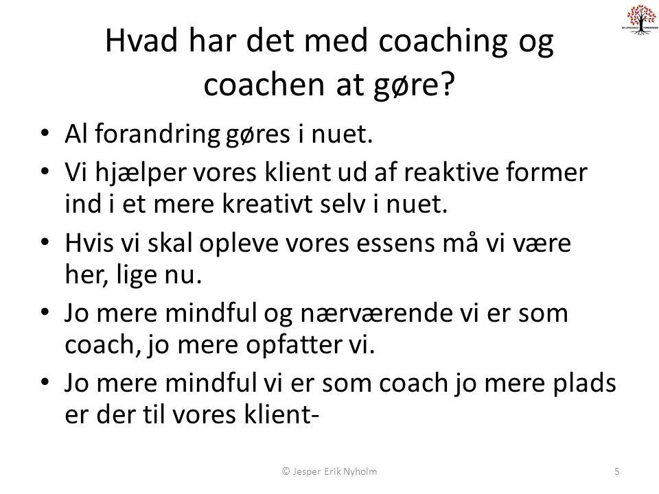 Hvad har det med coaching og coachen at gøre